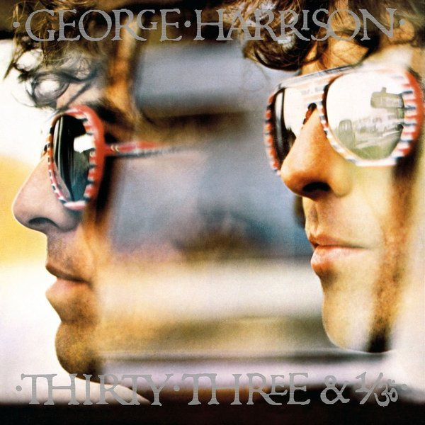 George Harrison George Harrison - Thirty Three 1/3 george harrison george harrison dark horse