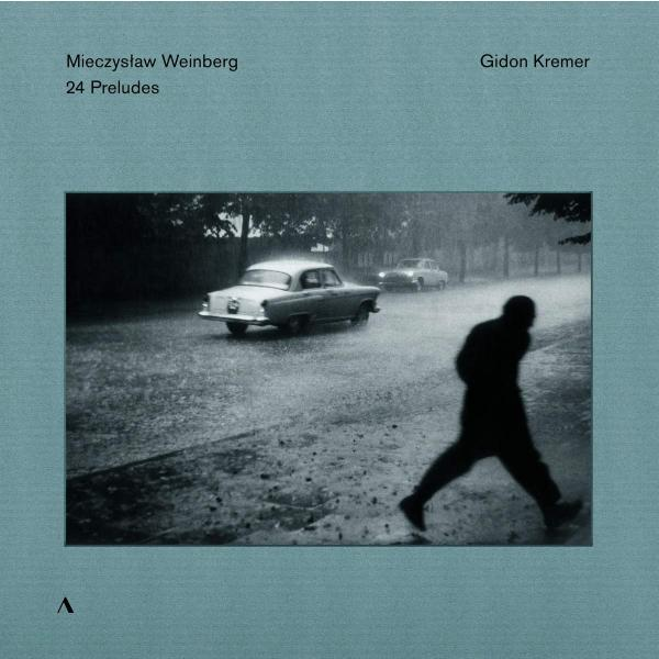 Weinberg WeinbergGidon Kremer - : 24 Preludes