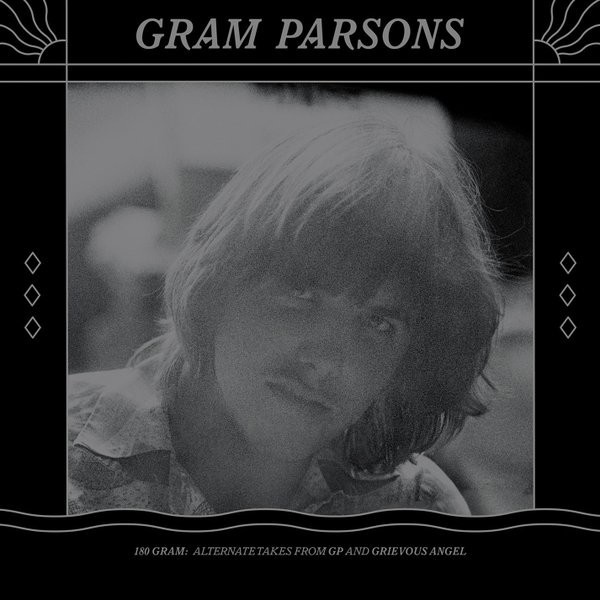 Gram Parsons Gram Parsons - 180 Gram: Alternate Takes From Gp And Grievous Angel (2 Lp, 180 Gr)