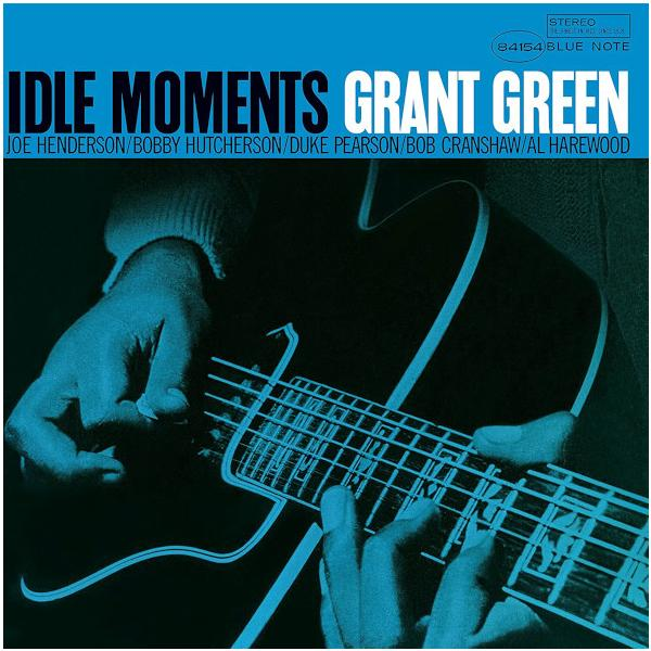 Grant Green Grant Green - Idle Moments (reissue)