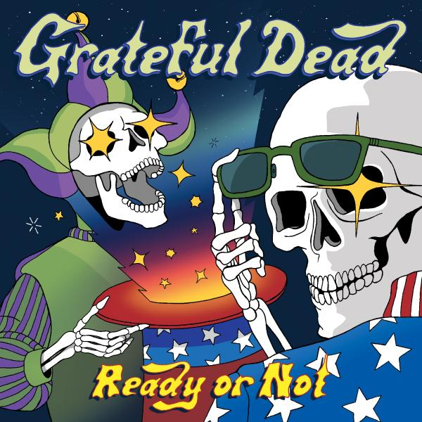 Grateful Dead - Ready Or Not (limited, 2 Lp, 180 Gr)