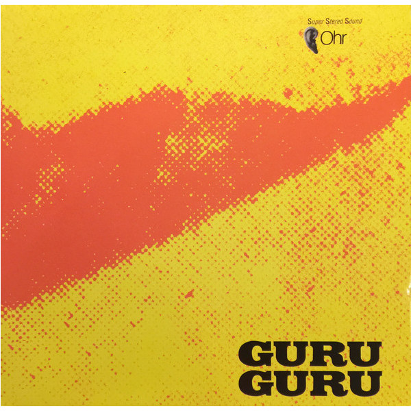 Guru Guru Guru Guru - Ufo guru guru birth control broselmaschine попол ву mythos wallenstein holderlin ihre kinder the best of krautrock 2 lp