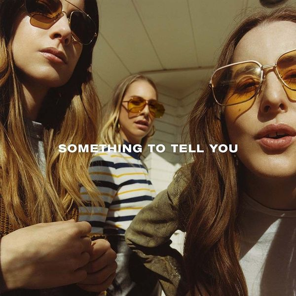 HAIM HAIM - Something To Tell You (2 LP) what i couldn t tell you