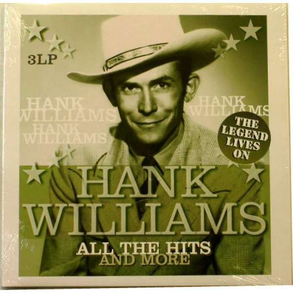Hank Williams Hank Williams - All The Hits And More - The Legend Lives On (3 LP) brad williams professional wordpress design and development