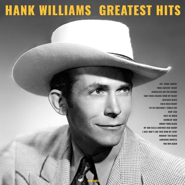 Hank Williams - Greatest Hits (180 Gr)