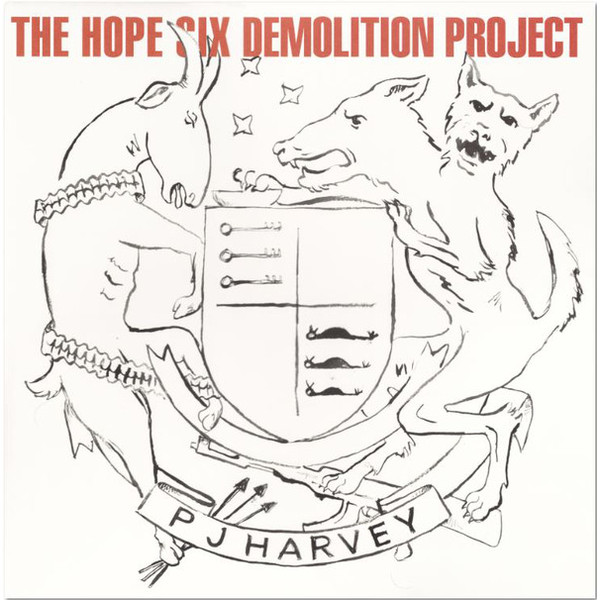 Pj Harvey Pj Harvey - Hope Six Demolition Project demolition