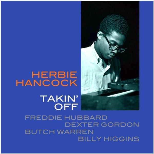 Herbie Hancock - Takin Off (reissue, 180 Gr)