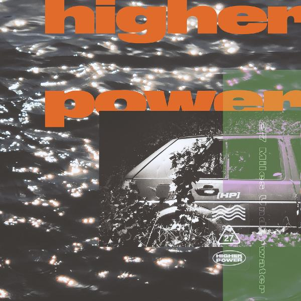 Higher Power - 27 Miles Underwater (limited, Colour)