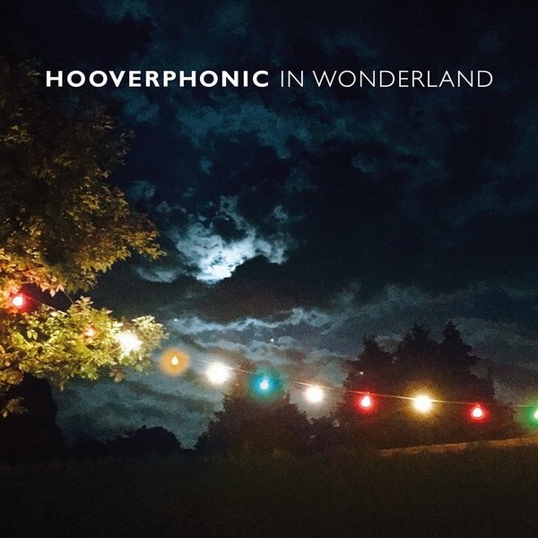 Hooverphonic Hooverphonic - In Wonderland (lp + Cd) atoma lp cd