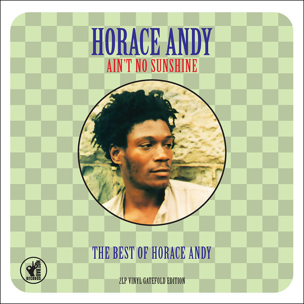 Horace Andy Horace Andy - Ain't No Sunshine - The Best Of (2 Lp, 180 Gr) кеды andy z andy z an048awisq48