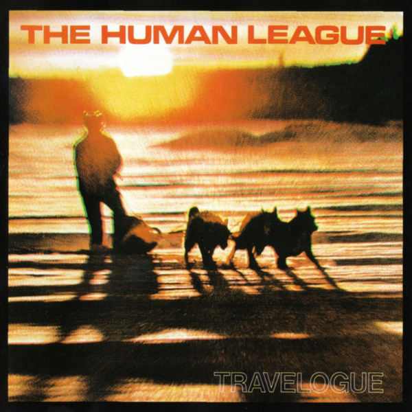 Human League Human League - Travelogue