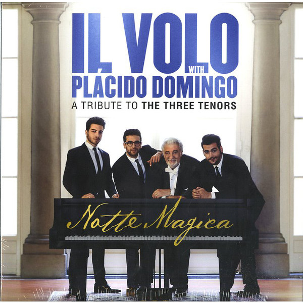 Il Volo / Placido Domingo Il Volo / Placido Domingo - Notte Magica - A Tribute To The Three Tenors (2 LP) cd dvd il volo