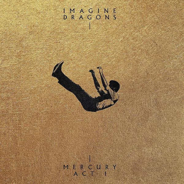 Imagine Dragons Imagine Dragons - Mercury: Act 1