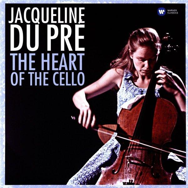 Jacqueline Du Pre - The Heart