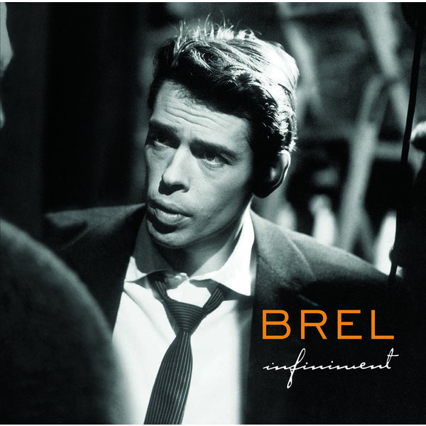 Jacques Brel Jacques Brel - Infiniment (2 LP) цена