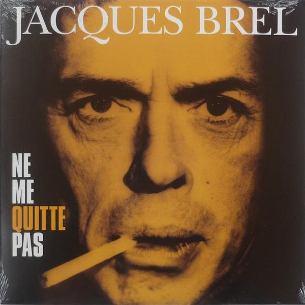 Jacques Brel Jacques Brel - Ne Me Quitte Pas ne pas кардиган