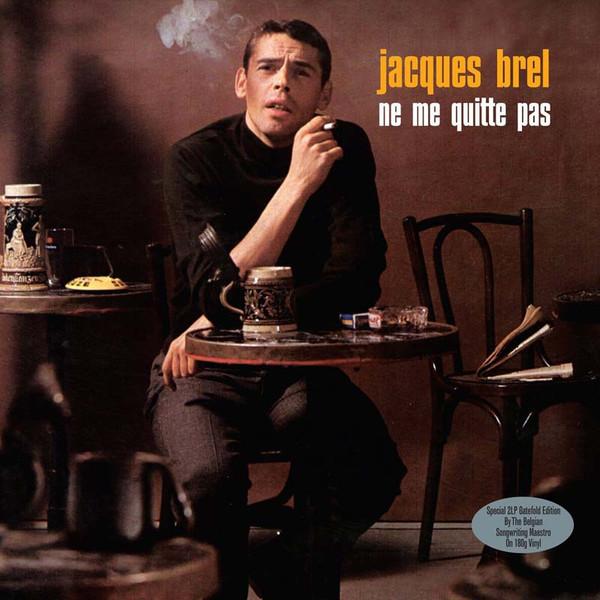 Jacques Brel - Ne Me Quitte Pas (2 LP)