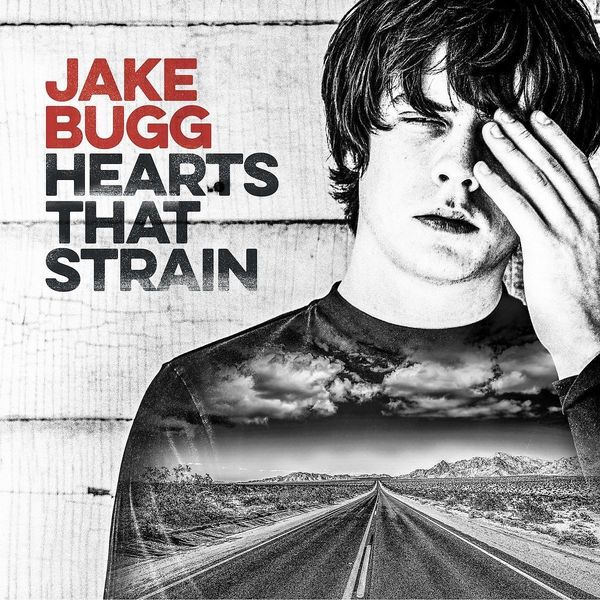 Jake Bugg Jake Bugg - Hearts That Strain bx120 2ca steel strain gauge and steel strain gauge