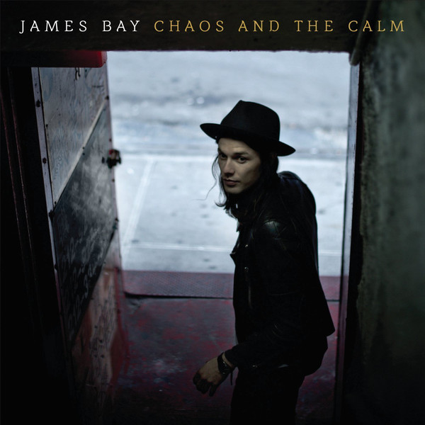 James Bay James Bay - Chaos And The Calm chaos панама chaos stratus sombrero