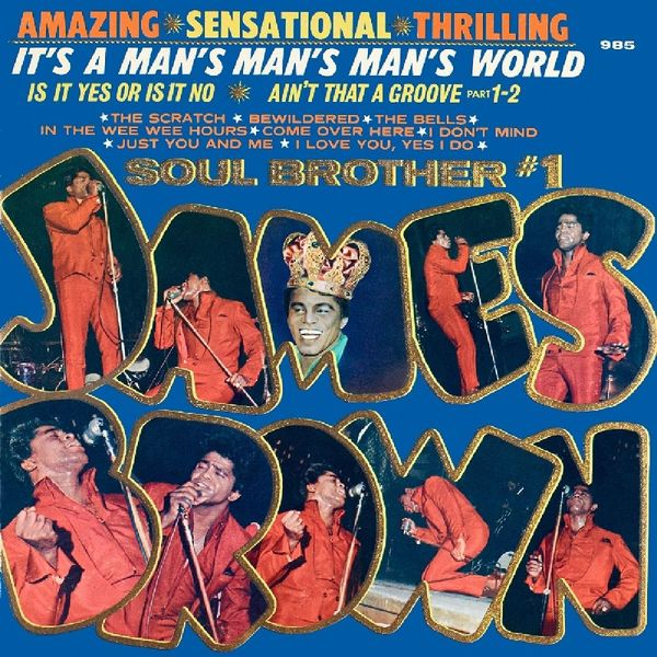James Brown James Brown - It's A Man's Man's Man's World james brown james brown night train colour