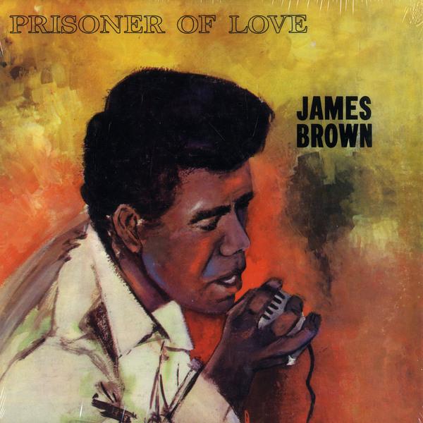 James Brown James Brown - Prisoner Of Love