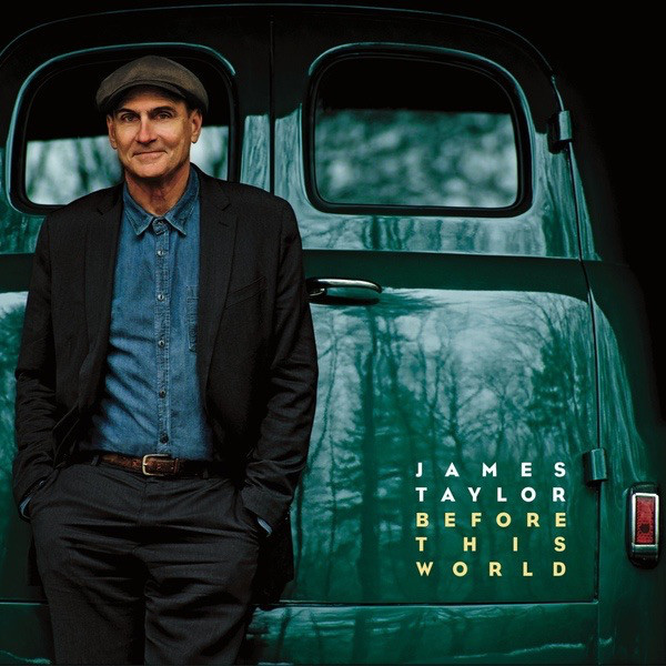 James Taylor James Taylor - Before This World лента james