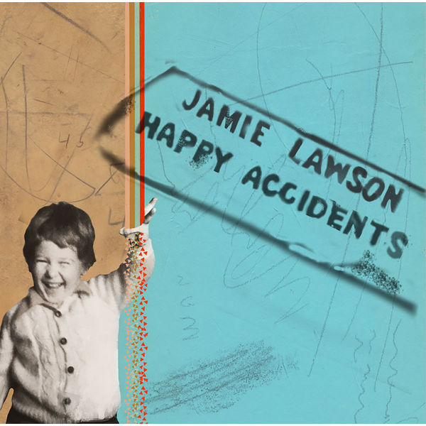 Jamie Lawson Jamie Lawson - Happy Accidents