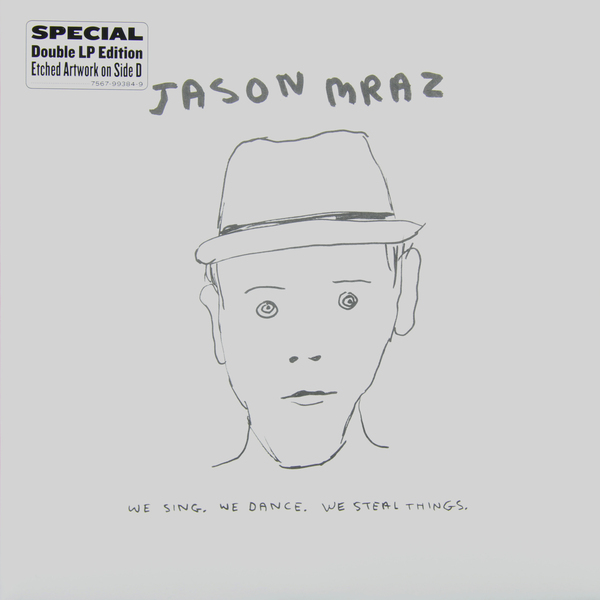 Jason Mraz - We Sing. Dance. Steal Things (2 LP)