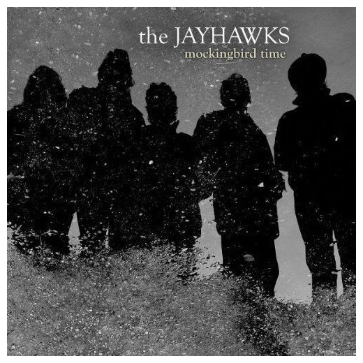 Jayhawks Jayhawks - Mockingbird Time (2 LP) the jayhawks the jayhawks sound of lies 2 lp
