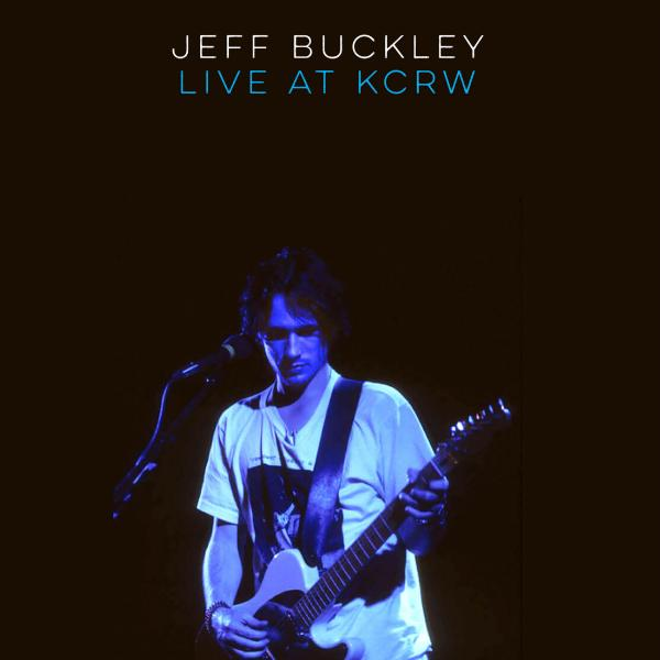 Jeff Buckley Jeff Buckley - Live On Kcrw: Morning Becomes Eclectic (limited)
