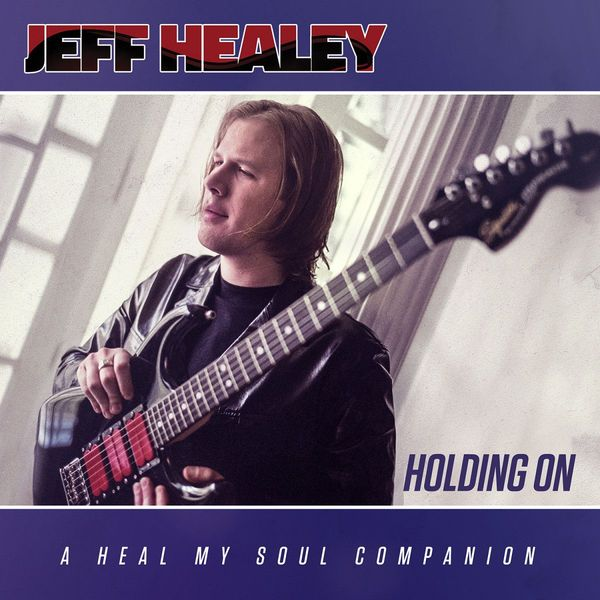 Jeff Healey Jeff Healey - Holding On (2 LP) jeff wayne jeff wayne jeff wayne s musical version of the war of the worlds 2 lp 180 gr