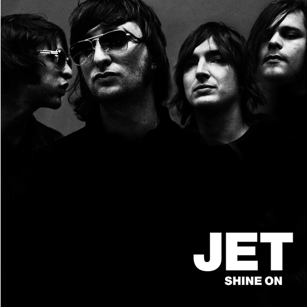 JET JET - Shine On jet jet get born