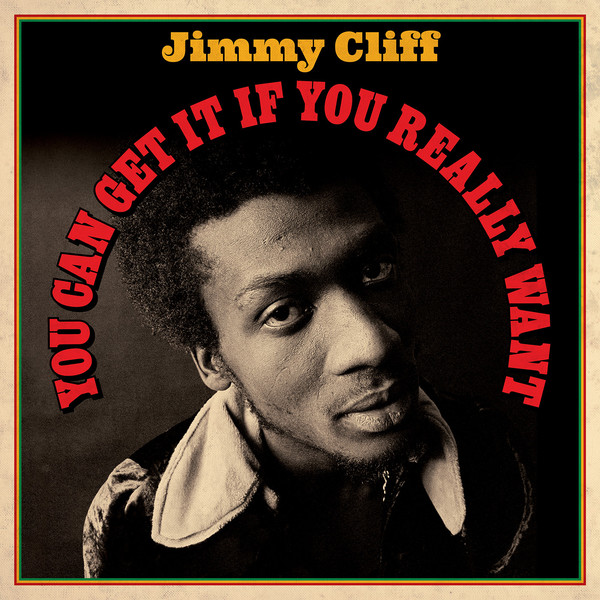 Jimmy Cliff Jimmy Cliff - You Can Get It If You Really Want (2 LP) cliff cs 691 l 39 42 red