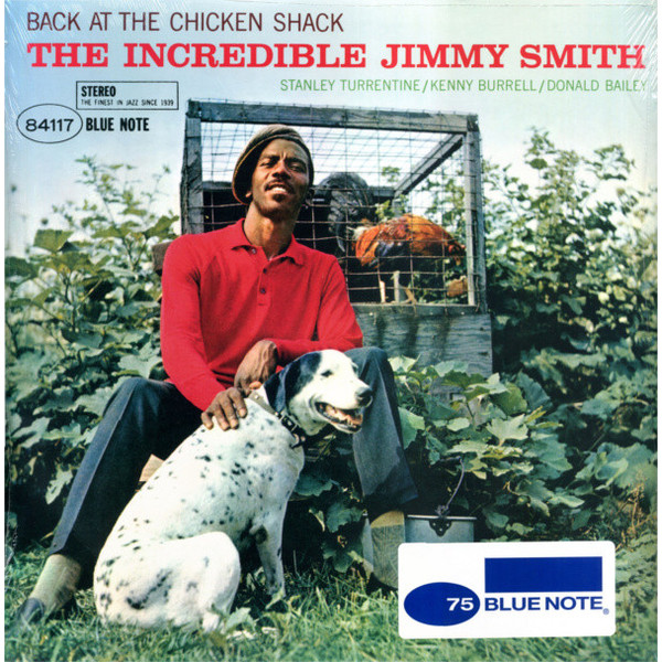 Jimmy Smith Jimmy Smith - Back At The Chicken Shack джимми смит jimmy smith sermon
