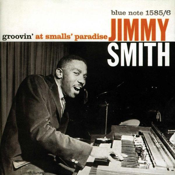 Jimmy Smith - Groovin At Smalls Paradise (180 Gr)