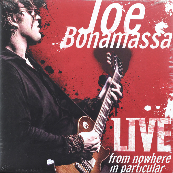 Joe Bonamassa Joe Bonamassa - Live From Nowhere In Particular (2 LP) joe bonamassa joe bonamassa british blues explosion live 3 lp 180 gr