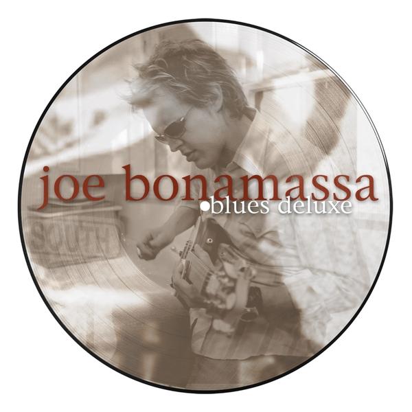 Joe Bonamassa Joe Bonamassa - Blues Deluxe (picture) joe bonamassa joe bonamassa blues deluxe