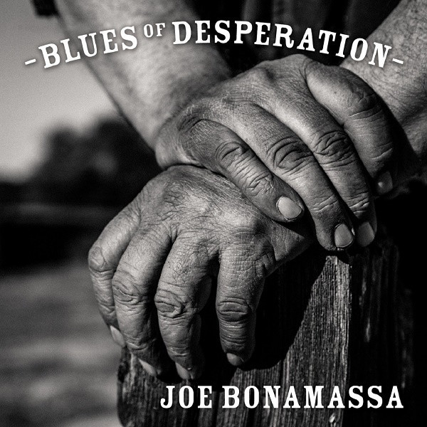 Joe Bonamassa Joe Bonamassa - Blues Of Desperation (2 LP) joe bonamassa oslo