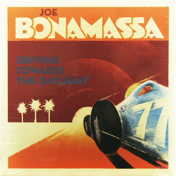 Joe Bonamassa Joe Bonamassa - Driving Towards The Daylight joe bonamassa oslo