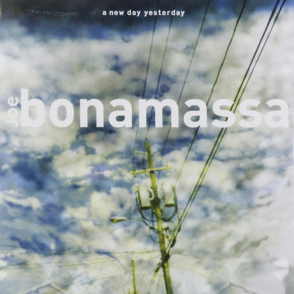 Joe Bonamassa Joe Bonamassa - A New Day Yesterday