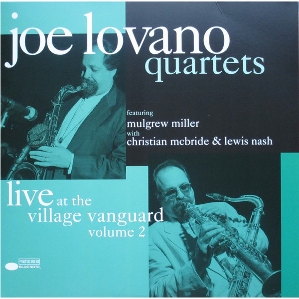 Joe Lovano Joe Lovano - Quartets: Live At The Village Vanguard Vol. 2 (2 LP) сонни роллинз wilbur ware элвин джонс sonny rollins a night at the village vanguard lp