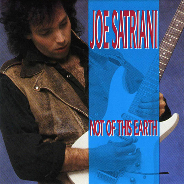 Joe Satriani Joe Satriani - Not Of This Earth cd joe satriani shockwave supernova