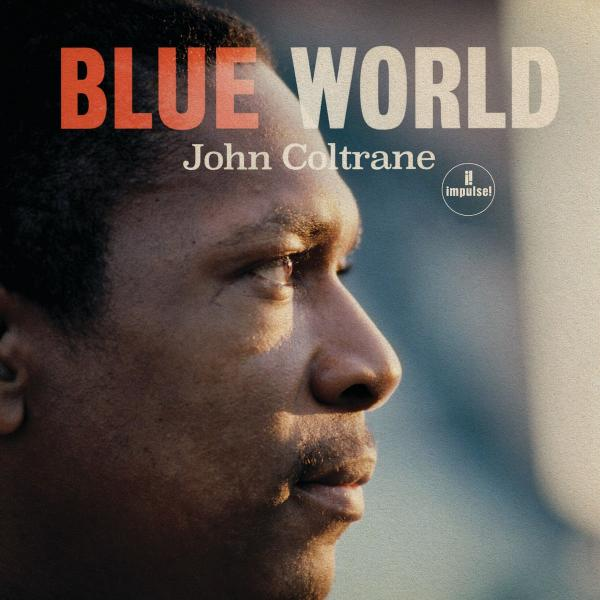 John Coltrane - Blue World (mono)