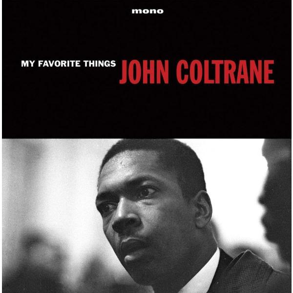 John Coltrane - My Favourite Things (reissue, 180 Gr)
