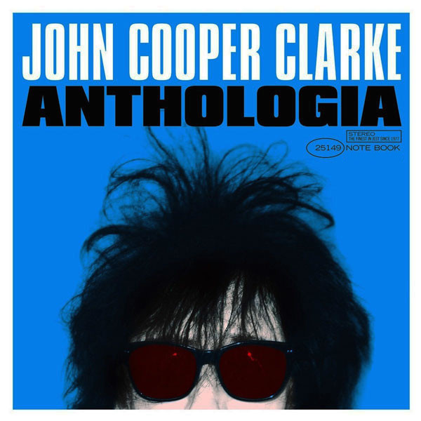John Cooper Clarke John Cooper Clarke - Anthologia (2 LP) maisy goes to the city