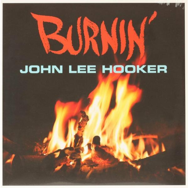 цена на John Lee Hooker John Lee Hooker - Burnin'