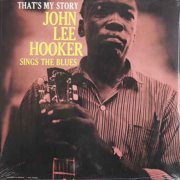 John Lee Hooker John Lee Hooker - That's My Story джон ли хукер john lee hooker cook with the hook 2 cd dvd