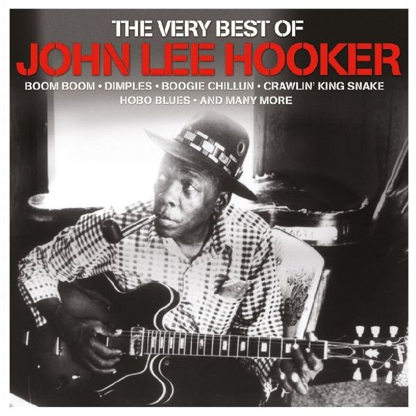 John Lee Hooker John Lee Hooker - Very Best Of jerry lee lewis jerry lee lewis the very best of 2 lp