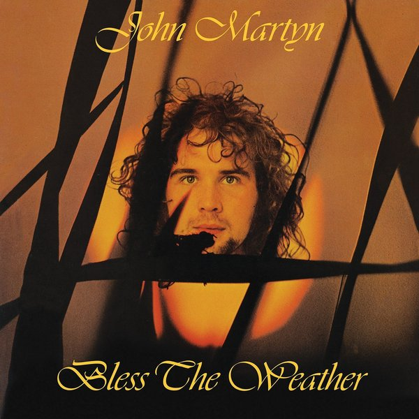 John Martyn John Martyn - Bless The Weather цена и фото