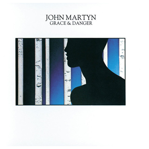 John Martyn John Martyn - Grace And Danger джон мартин john martyn grace